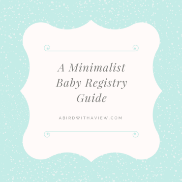 A great guide for all your must have baby items. Perfect for minimalists